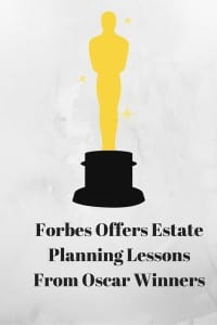 Estate Planning Lessons From Oscar Winners