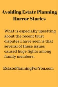 Estate Planning Horror Stories